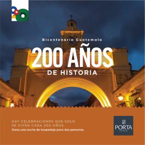 Porta Hotels celebra el Bicentenario deGuatemala